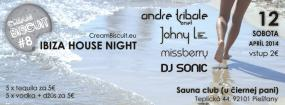 Cream Biscuit #8 - Ibiza House Night - Sauna Club (U čiernej Pani) - Piešťany