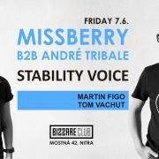Stability Voice - Missberry & André Tribale - Bizzare Club - Nitra