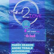 Soul 2 Love - The Beach Ibiza - IBIZA [SPAIN]